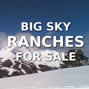 Big Sky Ranches For Sale