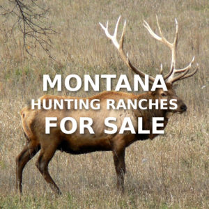 Montana Hunting Ranches For Sale